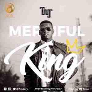 TnJ - Merciful King (Prod. By DJ ToxiQ)